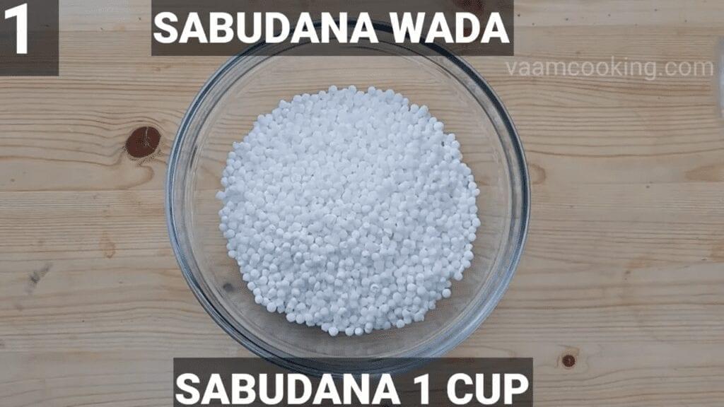 sabudana-vada recipe-Fasting- Sago-vada-sabudana-1-cup