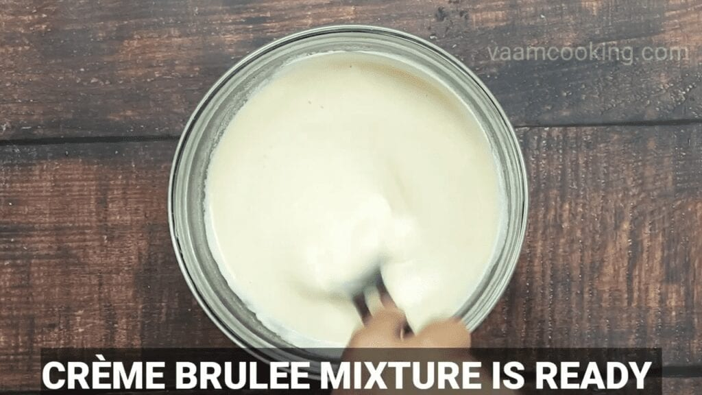 Eggless-Crème-Brulee-recipe-mixture-is-ready